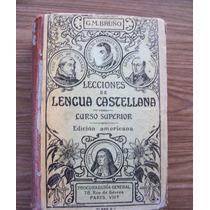 Lecciones De Lengua Castellana-gm.bruño-1938-libro Antiguo-