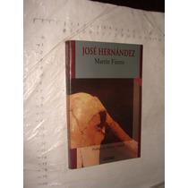 Libro Jose Hernandez , Martin Fierro , Año 2001 , 237 Pagina