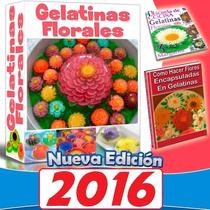 Kit Como Hacer Gelatinas Decoradas 3d Florales Postre Y Flan