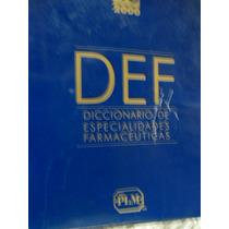 Def Diccionario De Especialidades Farmacéuticas Edición 46