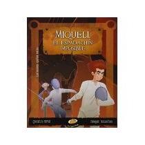 Libro Miqueli El Espadachin Imposible *cj
