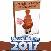 El Mejor Libro Decoración Para Fuente De Chocolate Negocios