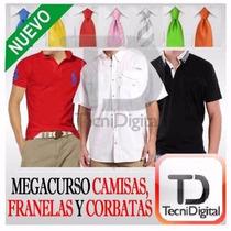 Kit Patrones Para Fabricar Camisas, Franelas Y Corbatas