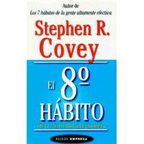 El 8vo Hábito De La Efectividad A La Grandeza -ebook-libro