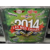2014 Las Mas Chidas Cd Nuevo Sellado