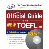 The Official Guide To The Toefl Test Ibt
