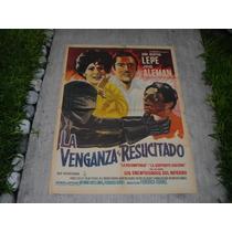 Julio Alemán, La Venganza Del Resucitado , Poster De Cine
