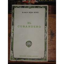 Blanca Rosa Veyro El Curandero