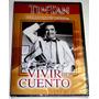 Dvd: Vivir Del Cuento (1958) German Valdes  Tin Tan