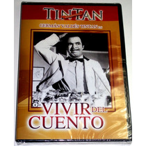 Dvd: Vivir Del Cuento (1958) German Valdes Tin Tan