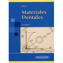 Materiales Dentales ¿ Ricardo Luis Machi