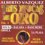 Cd Alberto Vazquez Tres Epocas De Oro