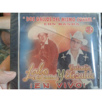 Cd Lalo El Gallo Elizalde Valentin Elizalde En Vivo 100% New