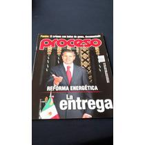 Proceso - Reforma Energética La Entrega #1971 Año 2014
