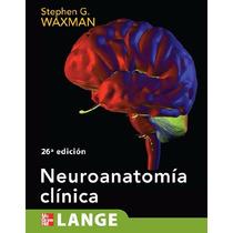 Libro: Neuroanatomía Clínica - Stephen G. Waxman - Pdf