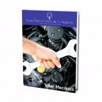 Guía Para Abrir Negocio De Taller Mecanico