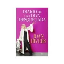 Libro Diario De Una Diva Desquiciada *cj