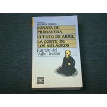 Ramón Del Valle-inclán, Sonata De Primavera, Cuentos De Abri