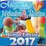 Como Abrir Paleteria 2017:helados Paletas Michoacana 2 Gigas