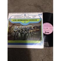 Lp Hermanos Carrion