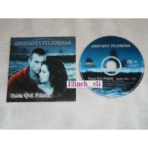 Amistades Peligrosas - Nada Que Perder Cd Promo Emi100 1997