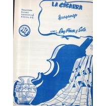 La Cigarra Ray Pérez Y Soto Huapango