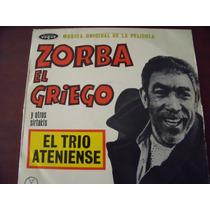 Lp El Trio Ateniense, Zorba El Griego, Envio Gratis