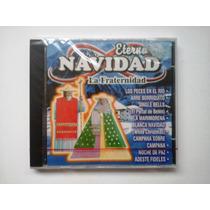 Cd - Eterna Navidad: La Fraternidad | Canciones Navideñas