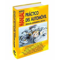 Nuevo Manual Del Automóvil Reparación Y Mantenimiento.
