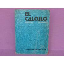 Louis Leithold, El Cálculo Con Geometría Analítica, Harla.