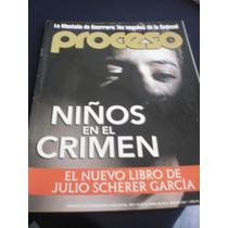 Proceso - Niños En El Crimen #1927 Octubre 2013