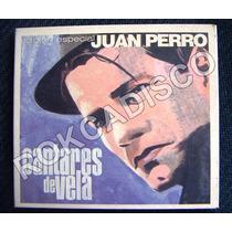 Cd, Juan Perro, Cantares De Vela, Caja Dos Cd´s, U.s.a.