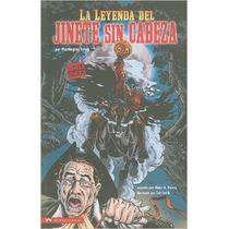 La Leyenda Del Jinete Sin Cabeza (classic Fiction) (spanish