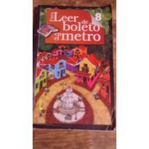 Libro Para Leer De Boleto En El Metro