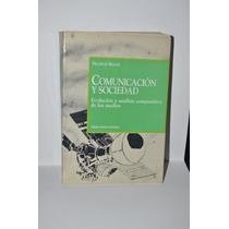 Comunicación Y Sociedad Evolución Medios Francis Balle