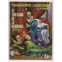 Comic Tradiciones Leyendas Colonia 241 El Fantasma 1968