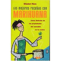 Las Mejores Recetas Con Marihuana Pdf