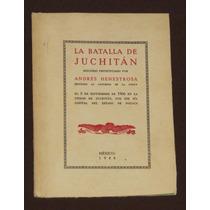 La Batalla De Juchitán Henesterosa Oaxaca 1966 Limitado