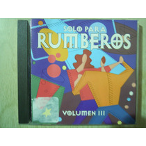 Solo Para Rumberos Cd Volumen 3 C