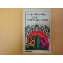 Alejandro Iñigo, Los Precaristas, Grijalbo, México, 1981, 27
