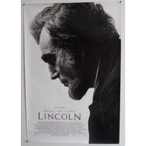 Poster Original Lincoln, Daniel Day Lewis... Doble Vista