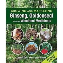 Cultivo Y La Comercialización De Ginseng El Sello De Oro Y O