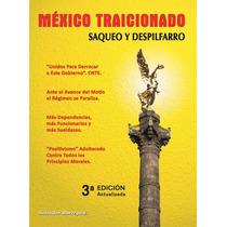 Mexico Traicionado Salvador Borrego Bochaca Gratis Pdf Prueb