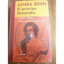 Aphra Behn El Principe Oroonoko Relatos Ed. Siruela España