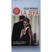 La Jefa, Olga Wornat
