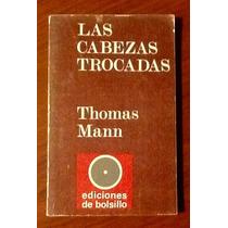 Las Cabezas Trocadas Thomas Mann