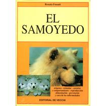 Samoyedo, El - Renata Fossati / De Vecchi