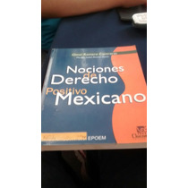 Nociones De Derecho Positivo Mexicano - Omar Romero C.