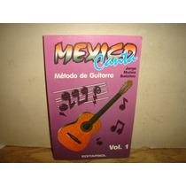 México Canta, Método De Guitarra