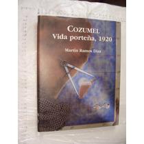 Libro Cozumel , Vida Porteña 1920 , Martin Ramos Diaz , Año